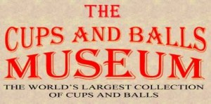 The Cups and Balls Museum Banner